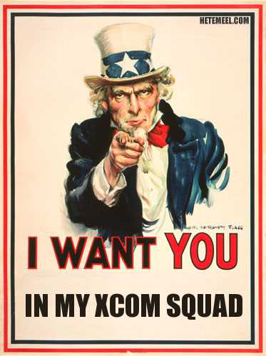 I want you in my XCOM squad
